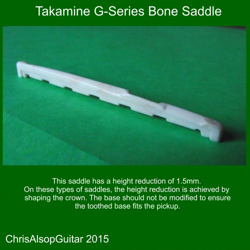 Takamine G Series Bone Saddle with height reduction